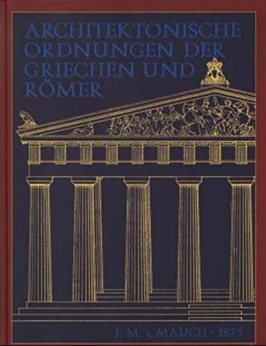 9783826213052: Die architektonischen Ordnungen der Griechen und Römer.