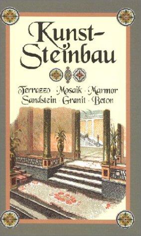 9783826213144: Kunststeinbau. Stummer Lehrmeister für die gesamte Kunststeinbranche. (Terrazzo -Mosaik - Marmor - Sandstein - Granit - Beton)