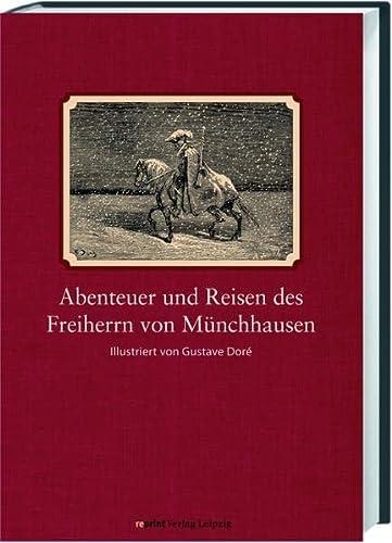 Abenteuer und Reisen des Freiherrn von Münchhausen.: Bürger, Gottfried August