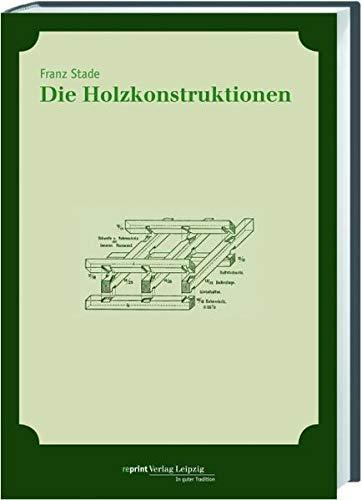 9783826230530: Die Holzkonstruktionen