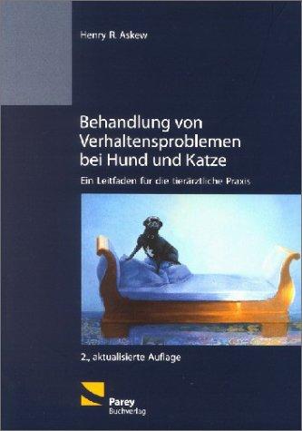 9783826331381: Behandlung von Verhaltensproblemen bei Hund und Katze (Livre en allemand)