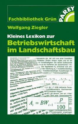 9783826332951: Kleines Lexikon zur Betriebswirtschaft im Landschaftsbau