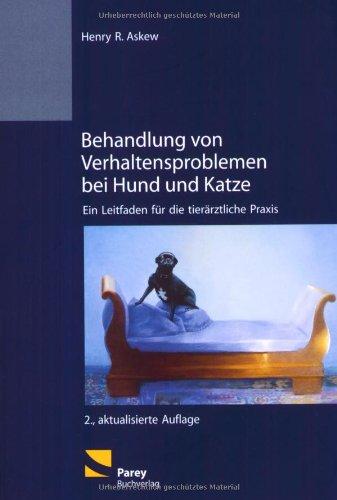 9783826333996: Behandlung von Verhaltensproblemen bei Hund und Katze (Livre en allemand)