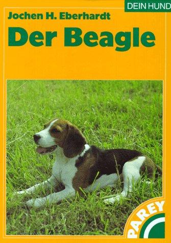 9783826384264: Der Beagle. Praktische Ratschläge für Haltung, Pflege und Erziehung