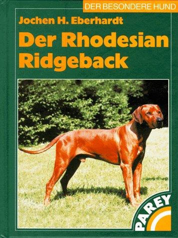9783826384660: Der Rhodesian Ridgeback