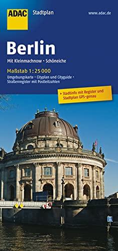 ADAC Stadtplan Berlin 1 : 25 000: Mit Kleinmachnow und Schöneiche. Mit StadtInfo & Register: Umgebungskarte, Cityplan und Cityguide, Sonderkarten, Straßenregister mit Postleitzahlen
