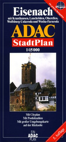 9783826401091: ADAC Stadtplan Eisenach 1 : 15 000: Mit Cityplan. Mit Rad- und Wanderwegen. Mit Postleitzahlen. Mit großer Umgebungskarte