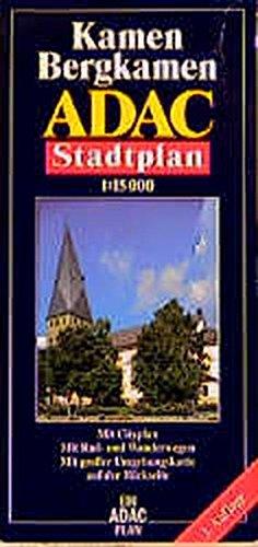 9783826402319: ADAC Stadtplan Kamen / Bergkamen 1 : 15 000.: Mit Cityplan. Mit Rad- und Wanderwegen. Mit großer Umgebungskarte.