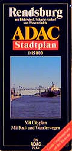 9783826403637: ADAC Stadtplan Rendsburg 1 : 15 000: Mit B�delsdorf, N�bbel, Osterr�nfeld, Schacht-Audorf und Westerr�nfeld. Mit Cityplan. Mit Rad- und Wanderwegen. ... und Wanderwegen. Mit gro�er Umgebungskarte
