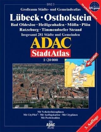 9783826405150: ADAC Stadtatlas Großraum Lübeck / Ostholstein 1 : 20 000: Bad Oldesloe, Heiligenhafen, Mölln, Plön, Ratzeburg, Timmendorfer Strand. Grossraum Städte- ... 281 Städte und Gemeinden. 1:20000. GPS-genau