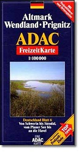 9783826409141: ADAC FreizeitKarte Deutschland 06. Altmark, Wendland, Prignitz 1 : 100 000: ReiseInfo & Register: Freizeitführer, Ortsregister mit Postleitzahlen. ... landschaftlich schöne Strecken
