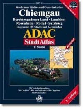 9783826411229: ADAC Stadtatlanten, Chiemgau, Berchtesgadener Land, Salzburg: Großraum Städte- und Gemeindeatlas, GPS-genau; insgesamt 195 Städte und Gemeinden