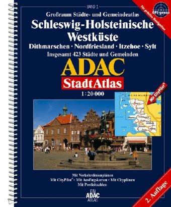 9783826411243: ADAC StadtAtlas Großraum Schleswig-Holsteinische Westküste 1 : 20 000: Dithmarschen, Nordfriesland, Itzehoe, Sylt. Grossraum Städte- und Ausflugskarten/Cityplänen/Postleitzahlen