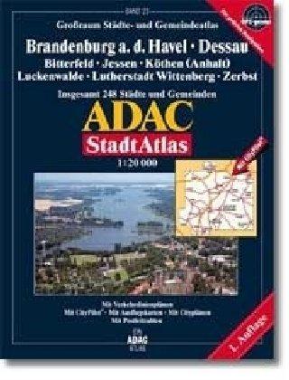 9783826412028: ADAC Stadtatlas Großraum Brandenburg a. d. Havel/Dessau: Bitterfeld, Jessen, Köthen (Anhalt), Luckenwalde, Lutherstadt Wittenberg, Zerbst 1:20.000