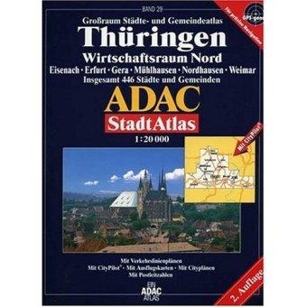 9783826412042: ADAC Städte- und Gemeindeatlas Großraum Thüringen / Wirtschaftsraum Nord 1 : 20 000: Eisenach, Erfurt, Gera, Mühlhausen, Nordhausen, Weimar. Grossraum ... 446 Städte und Gemeinden. 1:20000. GPS-genau