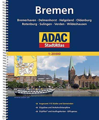 9783826413476: ADAC StadtAtlas Bremen 1 : 20 000 mit Bremerhaven, Delmenhorst, Oldenburg, Rotenburg, Sulingen, Verden, Wildeshausen