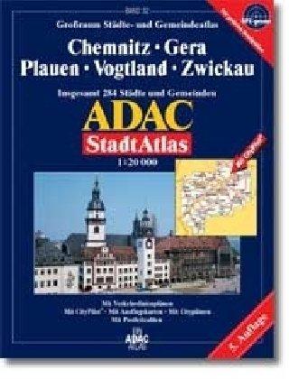 9783826413575: ADAC StadtAtlas Chemnitz / Gera / Plauen / Vogtland / Zwickau 1 : 20 000: Plauen, Vogtland, Zwickau; Grossraum Städte- und Gemeindeatlas; insgesamt 343 Städte und Gemeinden; GPS-geeignet