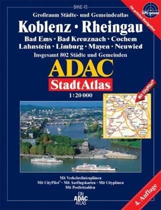 9783826413643: ADAC StadtAtlas Großraum Koblenz / Rheingau 1 : 20 000: Bad Ems, Bad Kreuznach, Cochem, Lahnstein, Limburg, Mayen, Neuwied. Grossraum Städte- und ... 802 Städte und Gemeinden. 1:20000. GPS-genau