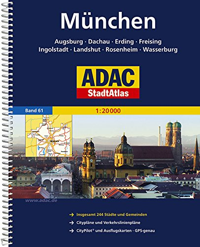9783826413704: ADAC StadtAtlas Gro�raum M�nchen / Augsburg / Ingolstadt 1 : 20 000: Augsburg, Dachau, Erding, Freising, Ingolstadt, Landshut, Rosenheim, Wasserburg. ... St�dte und Gemeinden. 1 : 20 000. GPS-genau