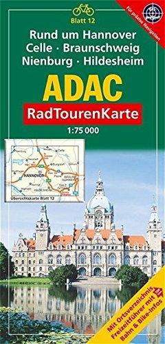 9783826415845: ADAC RadTourenKarte 12. Rund um Hannover, Celle, Braunschweig, Nienburg, Hildesheim 1 : 75 000: Mit Ortsverzeichnis, Freizeitführer mit Bahn und Bike-Infos