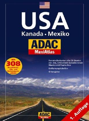 9783826416255: ADAC MaxiAtlas USA. Kanada. Mexiko: Fernstraßenkarte aller 50 Staaten der USA, 9 Provinzen Kanadas sowie Mexiko und Puerto Rico. Entfernungstabelle ... Durchfahrts-, City- und Nationalparkplänen
