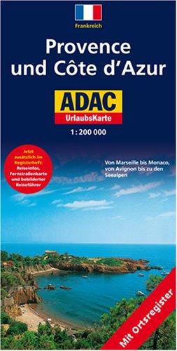 9783826419614: ADAC UrlaubsKarte Provence, Cote d' Azur 1 : 200 000: Von Marseille bis Monaco, von Avignon bis zu den Seealpen. Mit Ortsregister, Fernstraßenkarte, Reiseinfos, Reiseführer