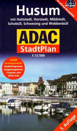 9783826419997: ADAC Stadtplan Husum 1 : 12 500: Mit Hattstedt, Horstedt, Mildstedt, Schobüll, Schwesing und Wobbenbüll