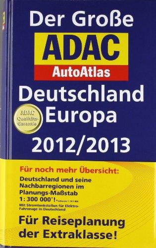 9783826422164: Der Große ADAC AutoAtlas Deutschland / Europa 2012/2013