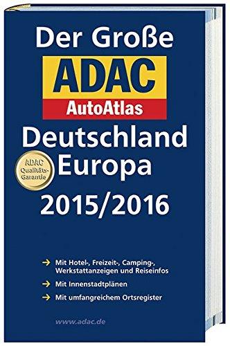 9783826422348: Großer ADAC AutoAtlas 2015/2016, Deutschland 1 :300 000, Europa 1 : 750 000