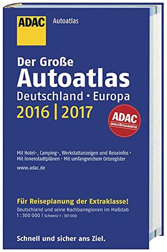 9783826422379: Großer ADAC Autoatlas 2016/2017, Deutschland 1 : 300 000, Europa 1 : 750 000