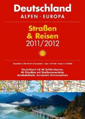 9783826460241: Shell Straßen & Reisen 2011/2012: Deutschland, Alpen, Europa