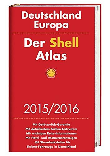 9783826460425: Der Shell Atlas 2015/2016 Deutschland 1:300 000, Europa 1:750 000