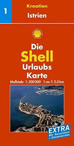 9783826463228: Shell Urlaubskarte Istrien, Kroatische Küste, Slowenien 1/Istrien 1 : 200 000