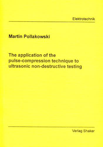 The application of the pulse-compression technique to: Pollakowski, Martin