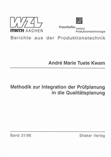 9783826520907: Methodik zur Integration der Pr�fplanung in die Qualit�tsplanung