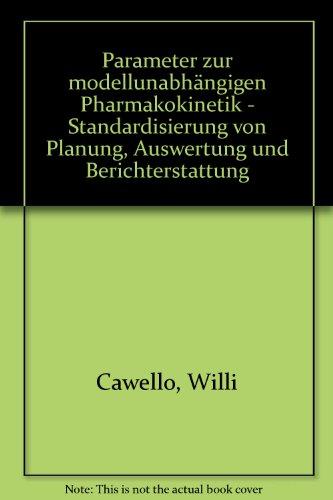 9783826539404: Parameter zur modellunabhängigen Pharmakokinetik - Standardisierung von Planung, Auswertung und Berichterstattung