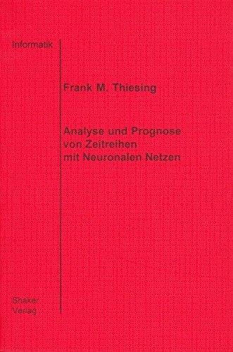 9783826542428: Analyse und Prognose von Zeitreihen mit Neuronalen Netzen