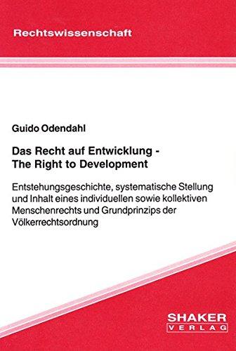 Das Recht auf Entwicklung /The Right to Development: Guido Odendahl