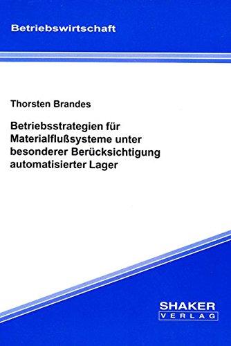 9783826556098: Betriebsstrategien für Materialflusssysteme unter besonderer Berücksichtigung automatisierter Lager