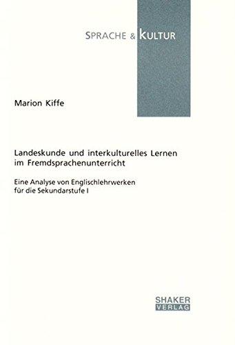 9783826560583: Landeskunde und interkulturelles Lernen im Fremsprachenunterricht: Eine Analyse von Englischlehrwerken für die Sekundarstufe I (Sprache und Kultur)