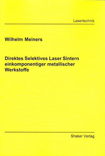 9783826565717: Direktes Selektives Laser Sintern einkomponentiger metallischer Werkstoffe