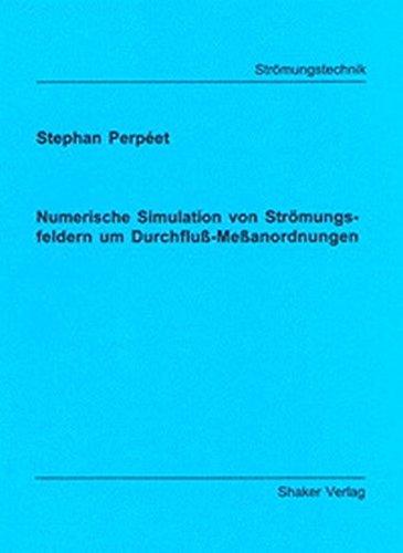 9783826572197: Numerische Simulation von Str�mungsfeldern um Durchfluss-Messanordnungen