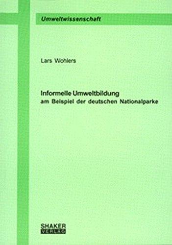 9783826584572: Informelle Umweltbildung am Beispiel der deutschen Nationalparke