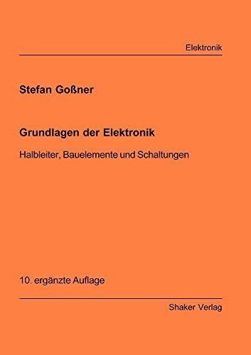 9783826588259: Grundlagen der Elektronik: Halbleiter, Bauelemente und Schaltungen