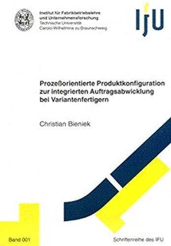 9783826589379: Prozessorientierte Produktkonfiguration zur integrierten Auftragsabwicklung bei Variantenfertigern