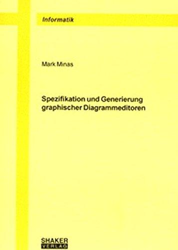 9783826593161: Spezifikation und Generierung graphischer Diagrammeditoren