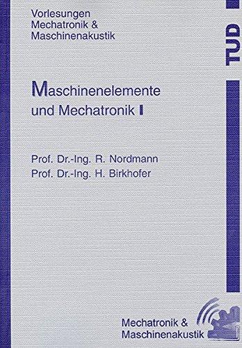 9783826593437: Maschinenelemente und Mechatronik I - 2. überarbeitete Auflage