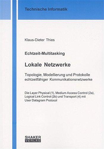 9783826594540: Echtzeit-Multitasking: Kernel-Erweiterungen f�r tokenbus-basierte lokale Netzwerke