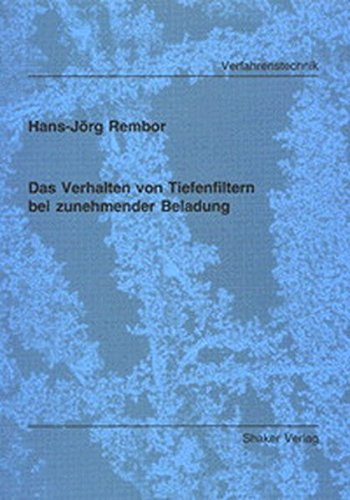 9783826598111: Rembor, H: Verhalten von Tiefenfiltern bei zunehmender Belad