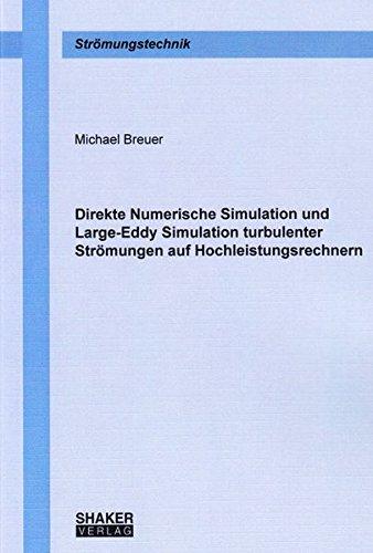 9783826599583: Direkte Numerische Simulation und Large-Eddy Simulation turbulenter Strömungen auf Hochleistungsrechnern